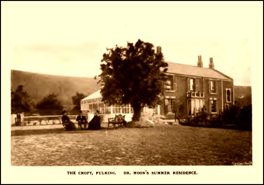 The Croft, Fulking, Dr. Moon's summer residence