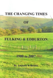 Anthony Brooks 2008 The Changing Times of Fulking & Edburton