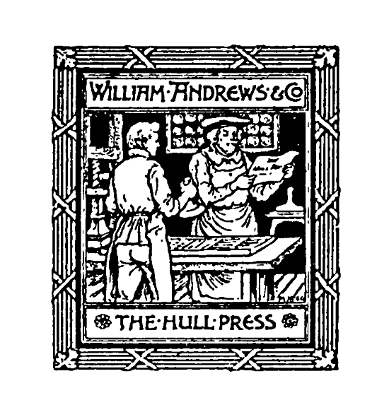 William Andrews & Co. The Hull Press