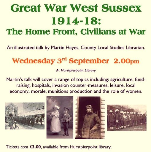 Great War West Sussex 1914-1918 The Home Front