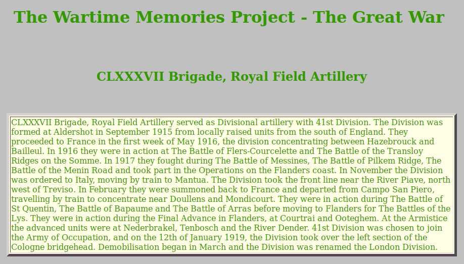 http://www.wartimememoriesproject.com/greatwar/allied/rfaCLXXXVIIBrigade.php
