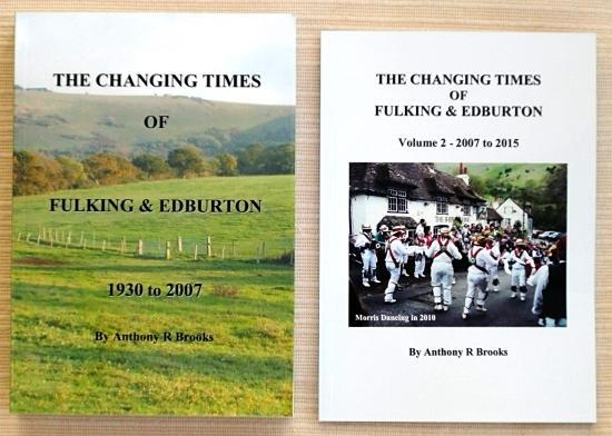 Tony Brooks History Fulking Edburton Volumes 1 and 2