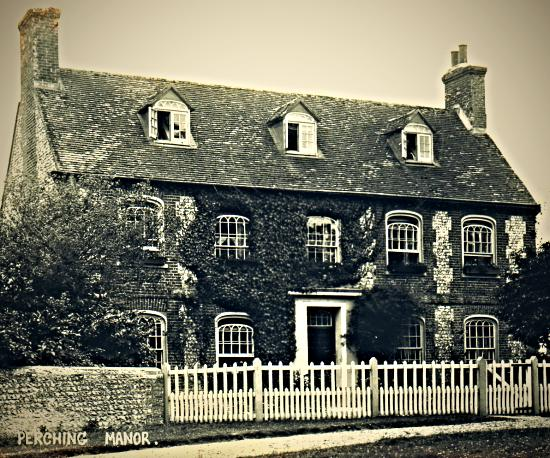 Perching Manor in the early 1900s